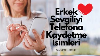 Photo of Sevgiliyi telefona kaydetme isimleri